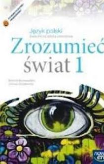 Zrozumieć świat 1 ZSZ Język polski Podręcznik /722/