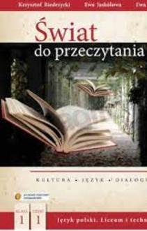 Świat do przeczytania 1 część 1 LO Język polski podr.