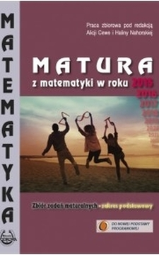Matura z matematyki od roku 2015 2016 2017 2018 ... ZP /1575/