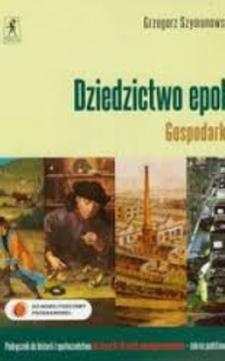 Dziedzictwo epok Gospodarka Historia ZP Podręcznik /9451/