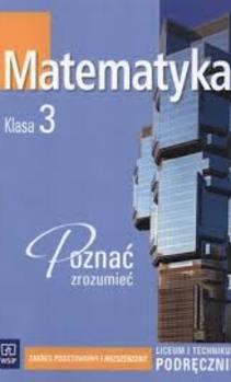 Matematyka 3 LO ZPiR Poznać zrozumieć Podręcznik