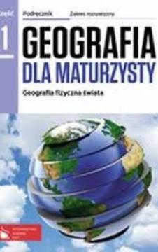 Geografia dla maturzysty 1 ZR Podręcznik /294/