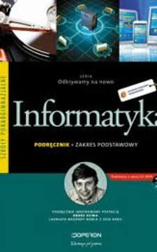 Odkrywamy na nowo Informatyka LO ZP podręcznik Uż /9360/