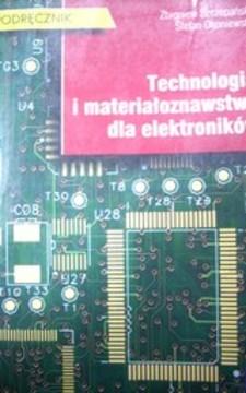 Technologia i materiałoznawstwo dla elektorników