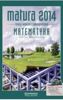 Matura 2014 Matematyka Testy i arkusze z odpowiedziami ZP