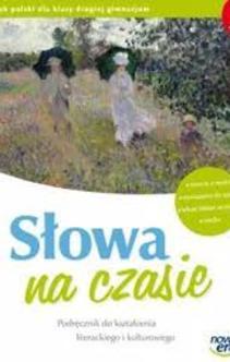 Język polski gim.2 Słowa na czasie podr. kształcenie liter. i kult.