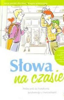 Język polski gim.3 Słowa na czasie podr. kształcenie jeżykowe