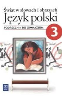 Świat w słowach i obrazach j. polski 3 gim. podr.