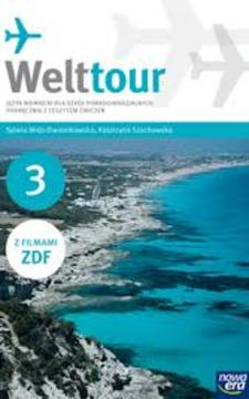 Welttour 3 j. niemiecki podręcznik z ćwiczeniami /9405/