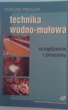 Technika wodno-mułowa Urządzenia i procesy /5134/