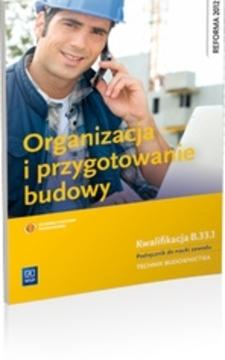 Organizacja i przygotowanie budowy /1544/