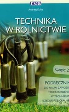 Technika w rolnictwie cz. 2 /480/