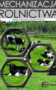 Mechanizacja rolnictwa cz. II /7546/