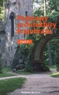 Podstawy architektury krajobrazu cz.II /2040/