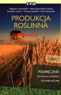 Produkcja roślinna cz.I