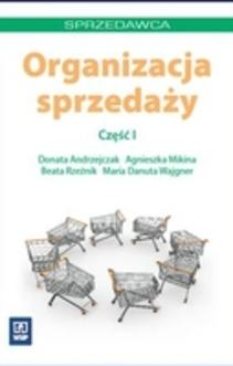 Organizacja sprzedaży cz. I
