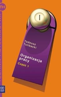 Organizacja pracy cz.1