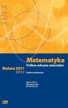 Matematyka Matura 2001 2012 Próbne arkusze maturalne /5792/
