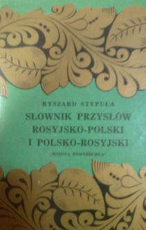 Słownik przysłów rosyjsko-polski i polsko-rosyjski