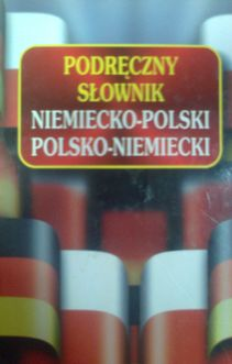 Podręczny słownik niemiecko-polski polsko-niemiecki