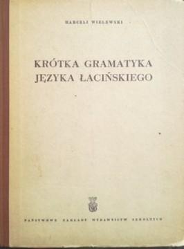 Krótka gramatyka języka łacińskiego /5458/