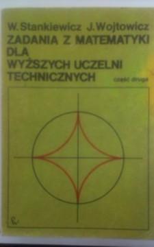 Zadania z matematyki dla wyższych uczelni technicznych częśc 2 /20312/