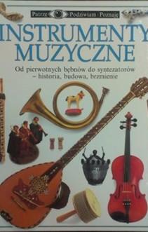 Patrzę Podziwiam Poznaję Instrumenty muzyczne