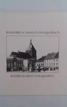 Koszalin na starych fotografiach Koslin in alten Fotografien /20808/
