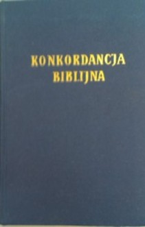 Konkordancja biblijna, reprint z 1939 roku