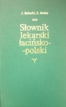 Słownik lekarski łacińsko-polski  /32937/