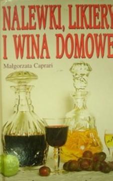 Nalewki, likiery i wina domowe /30413/