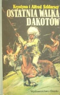 Ostatnia walka Dakotów