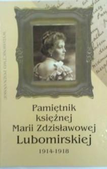 Pamiętnik księżnej Marii Zdzisławowej Lubomirskiej 1914-1918