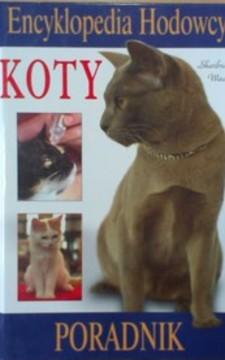 Encyklopedia Hodowcy Poradnik Koty /20113/