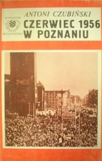 Czerwiec 1956 w Poznaniu