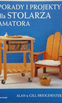Porady i projekty dla stolarza Amatora
