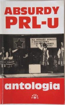 Absurdy PRL-U Antologia /10790/