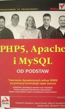 PHP5, Apache i MySQL od podstaw