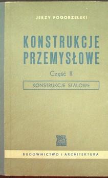 Konstrukcje przemysłowe cz. II Konstrukcje stalowe