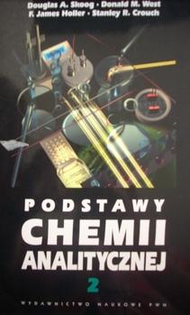 Podstawy chemii analitycznej Tom 2