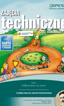 Odkrywamy na nowo Zajęcia techniczne SP cz. komunikacyjna