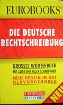 Eurobooks Die Deuttsche Rechtschreibung