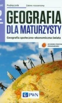 Geografia dla maturaysty 2 ZR Podręcznik + ćwiczenia
