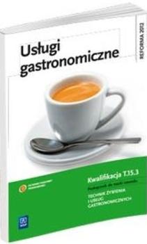 Usługi gastronomiczne + Organizacja produkcji gastronomiczej