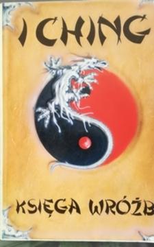 I Ching Księga wróżb /31140/