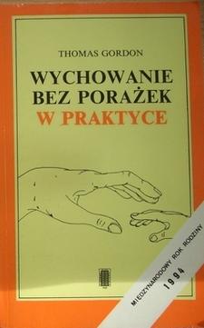 Wychowanie bez porażek w praktyce /6502/