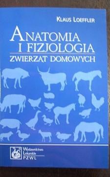 Anatomia i fizjologia zwierząt domowych /32854/