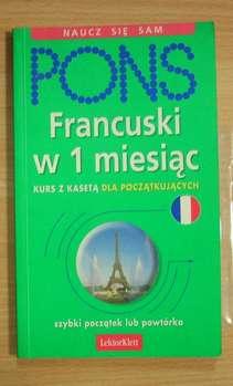 Francuski w 1 miesiąc Naucz się sam Kurs z CD dla początkujących