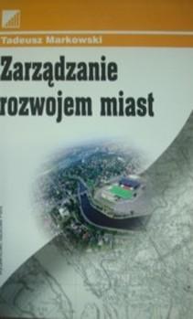 Zarządzanie rozwojem miast
