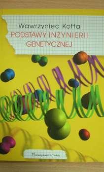 Podsawy inżynierii genetycznej